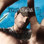 "Jerrod Nieman's New Single ""Lover, Lover"" is Bringing the Love."