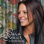 Sara Evans - A Little Bit Stronger Music Video