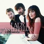 Lady Antebellum Releases First Song From New CD