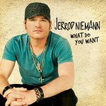 Jerrod Niemann - What Do You Want Music Video