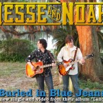 "Jesse and Noah ""Buried In Blue Jeans"" Music Video"