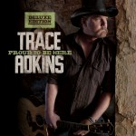 Trace Adkins - Proud To Be Here (Show Dog – Universal)