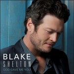 "Blake Shelton ""God Gave Me You"" Music Video"