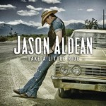Take A Little Ride Jason Aldean
