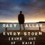 """Every Storm (Runs Out of Rain)"" Gary Allen"
