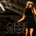 Two Black Cadillacs by Carrie Underwood